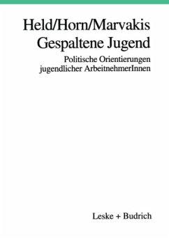 Gespaltene Jugend - Held, Josef; Horn, Hans-Werner; Marvakis, Athanasios