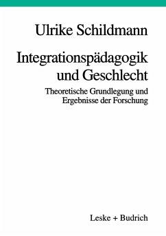 Integrationspädagogik und Geschlecht - Schildmann, Ulrike