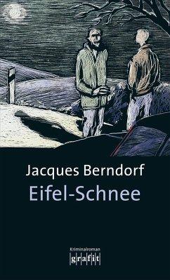 Eifel-Schnee / Siggi Baumeister Bd.6 - Berndorf, Jacques