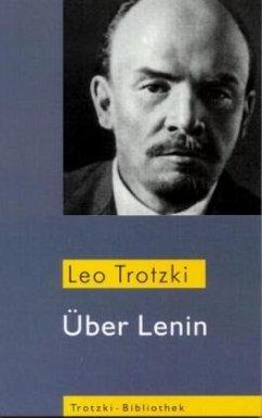 Über Lenin - Trotzki, Leo
