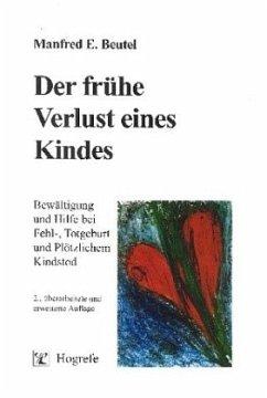 Der frühe Verlust eines Kindes - Beutel, Manfred E.