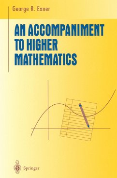 An Accompaniment to Higher Mathematics - Exner, George R.