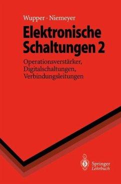 Elektronische Schaltungen II - Wupper, Horst; Niemeyer, Ulf
