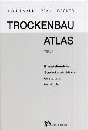 trockenbau atlas bd 2 tl 2 von klausj rgen becker jochen. Black Bedroom Furniture Sets. Home Design Ideas