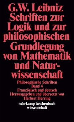 Schriften zur Logik und zur philosophischen Grundlegung von Mathematik und Naturwissenschaft - Leibniz, Gottfried Wilhelm