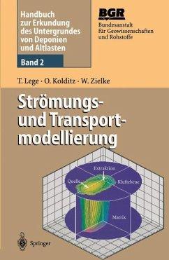 Handbuch zur Erkundung des Untergrundes von Deponien und Altlasten - Lege, Thomas;Kolditz, Olaf;Zielke, Werner