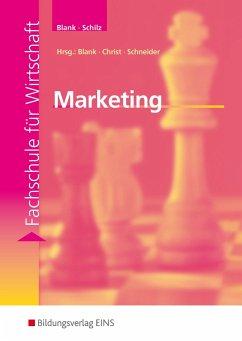 Marketing - Blank, Andreas; Schilz, Maria