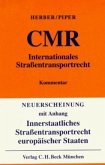 Internationales Straßentransportrecht CMR