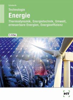 Technologie Energie - Schuberth, Reinhard