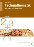Fachmathematik Bäckerei und Konditorei