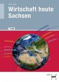 Wirtschaft heute. Ausgabe Sachsen