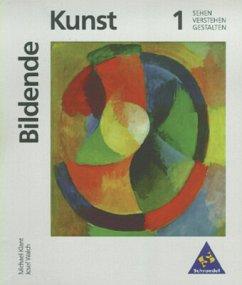 Bildende Kunst 1 - Klant, Michael; Walch, Josef