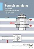 Formelsammlung Metallbau, Konstruktionstechnik, Feinblechtechnik