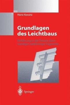 Grundlagen des Leichtbaus - Kossira, Horst
