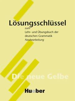 Lehr- und Übungsbuch der deutschen Grammatik. Lösungsschlüssel. Neubearbeitung - Dreyer, Hilke; Schmitt, Richard