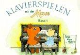 Spiel ohne Noten / Klavierspielen mit der Maus Bd.1
