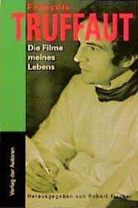 Die Filme meines Lebens - Truffaut, Francois