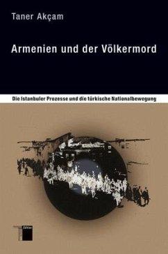 Armenien und der Völkermord - Akcam, Taner