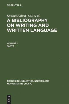 A Bibliography on Writing and Written Language