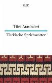 Türkische Sprichwörter