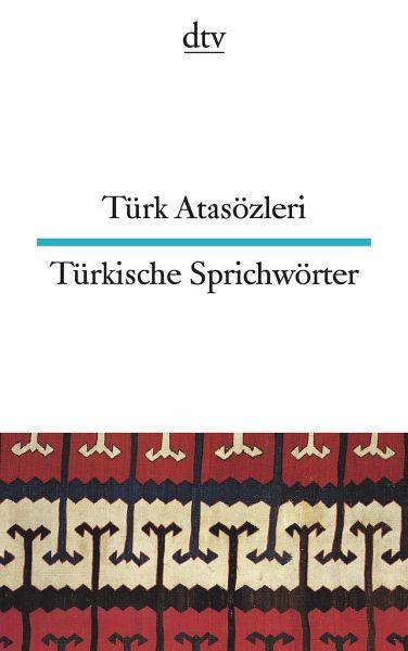 Türkische Sprichwörter - Atasözleri, Türk