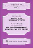 Krebs und Krebssymptome. Die homöopathische Behandlung von Krebs