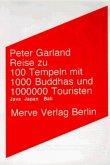Reise zu 100 Tempeln mit 1000 Buddhas und 1 000 000 Touristen