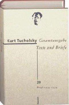 Briefe 1933 - 1934 - Tucholsky, Kurt
