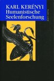 Werkausgabe / Humanistische Seelenforschung (Werkausgabe) / Werke in Einzelausgaben