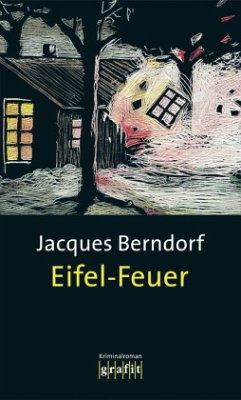 Eifel-Feuer / Siggi Baumeister Bd.7 - Berndorf, Jacques