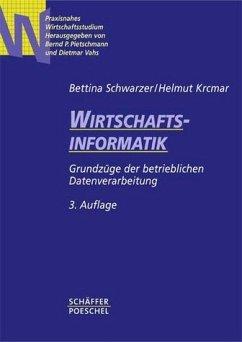 Wirtschaftsinformatik - Schwarzer, Bettina / Krcmar, Helmut / Pietschmann, Bernd P. / Vahs, Dietmar (Hgg.)