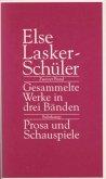 Gesammelte Werke in drei Bänden 2. Prosa und Schauspiele