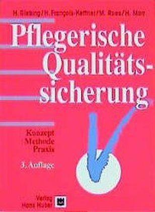 Pflegerische Qualitätssicherung - Giebing, H. / François-Kettner, H. / Roes, M. / Marr, H.