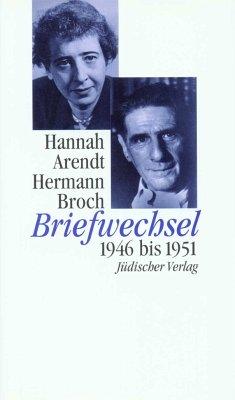 Briefwechsel - Arendt, Hannah; Broch, Hermann