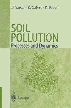 Soil Pollution - Yaron, Bruno; Calvet, Raoul; Prost, Rene