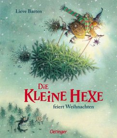 Die kleine Hexe feiert Weihnachten - Baeten, Lieve