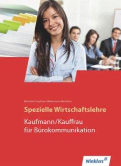 Spezielle Wirtschaftslehre. Kaufmann / Kauffrau für Bürokommunikation. Schülerbuch