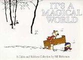 It's a Magical World. Calvin and Hobbes