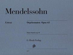Orgelsonaten op.65 - Mendelssohn Bartholdy, Felix