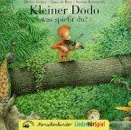Kleiner Dodo was spielst du? CD