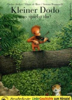 Kleiner Dodo, was spielst du?, LiederGeschichte zum Hörspiel