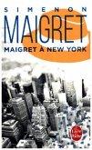 Maigret a New York / Kommissar Maigret Bd.26