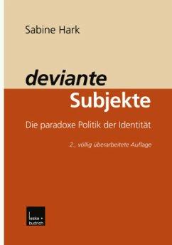 deviante Subjekte - Hark, Sabine
