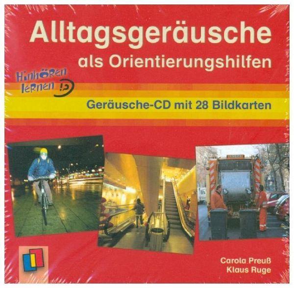 Alltagsgeräusche als Orientierungshilfe, 1 Geräusche-Audio-CD mit 28 Bildkarten - Preuß, Carola; Ruge, Klaus