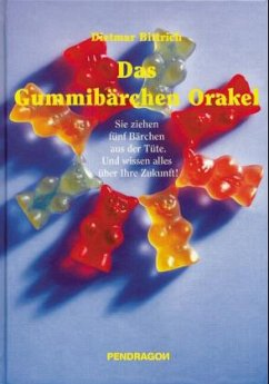 Das Gummibärchen-Orakel - Bittrich, Dietmar