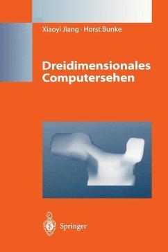 Dreidimensionales Computersehen - Jiang, Xiaoyi; Bunke, Horst