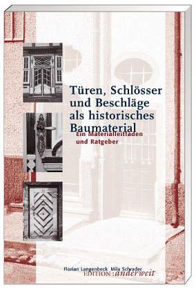 t ren schl sser und beschl ge als historisches baumaterial von florian langenbeck mila. Black Bedroom Furniture Sets. Home Design Ideas