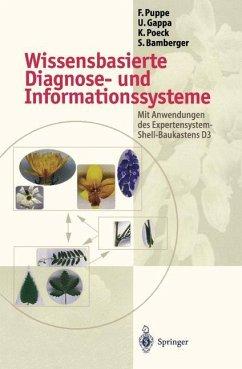 Wissensbasierte Diagnose- und Informationssysteme - Bamberger, Stefan; Gappa, Ute; Poeck, Karsten; Puppe, Frank