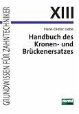 Handbuch des Kronen- und Brückenersatzes