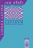 Lingua Latina 'ex efef'. (e forma - e functione). Lektüreheft Caesar